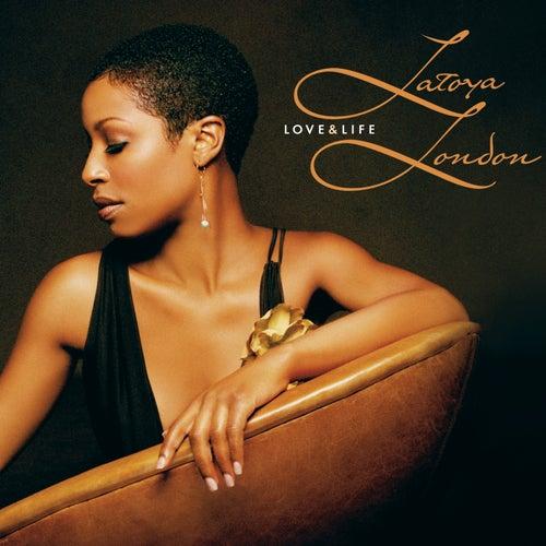 Love and Life by Latoya London