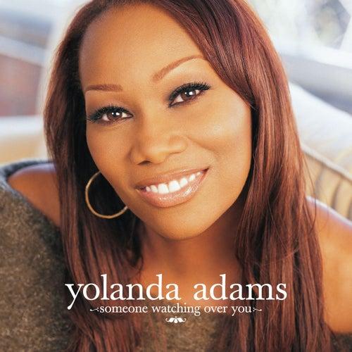 Someone Watching Over You by Yolanda Adams
