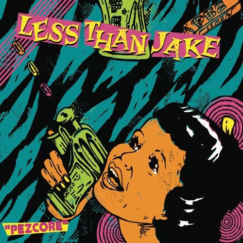 Pezcore by Less Than Jake