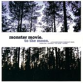 To The Moon by Monster Movie