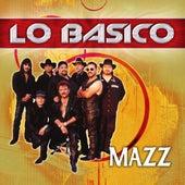 Lo Basico de Jimmy Gonzalez y el Grupo Mazz