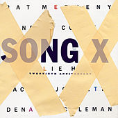 Song X de Pat Metheny