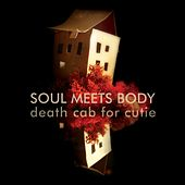 Soul Meets Body by Death Cab For Cutie