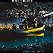 Crystal Days 1979-1999 by Echo and the Bunnymen