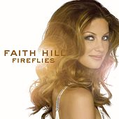 Fireflies de Faith Hill