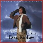 Flip, Flop & Fly by Doug Kershaw