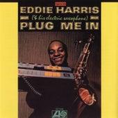 Plug Me In by Eddie Harris