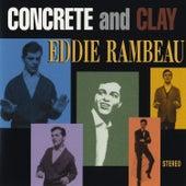 Concrete And Clay de Eddie Rambeau