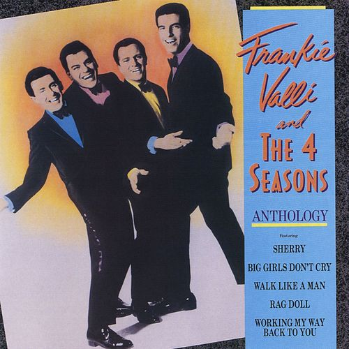 Anthology von Frankie Valli & The Four Seasons
