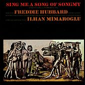 Sing Me a Song Of Songmy by Freddie Hubbard