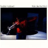 Ride Like The Wind by Freddie Hubbard