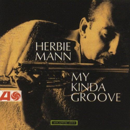 My Kinda Groove by Herbie Mann