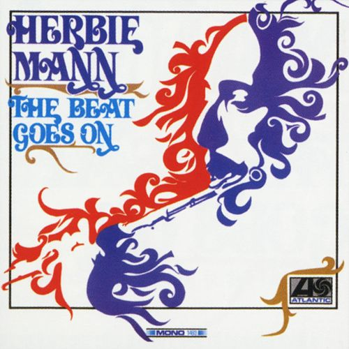 The Beat Goes On by Herbie Mann