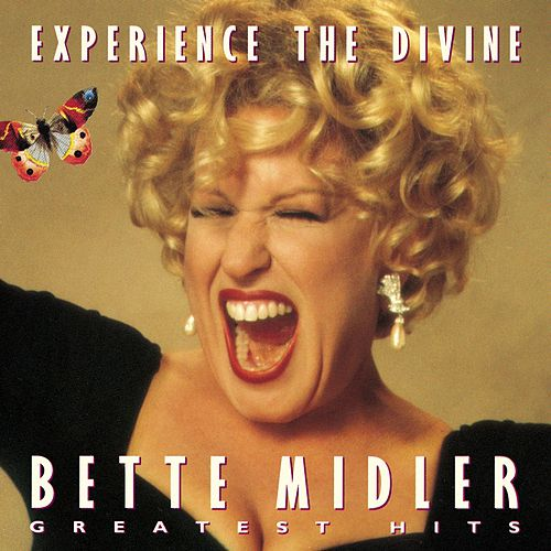 Experience The Divine: Greatest Hits by Bette Midler