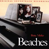 Beaches: Original Soundtrack Recordings von Bette Midler