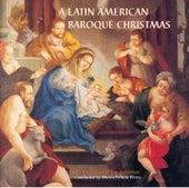 A Latin American Baroque Christmas von A Latin American Baroque Christmas