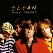 Twice Removed by Sloan