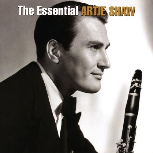 The Essential Artie Shaw by Artie Shaw