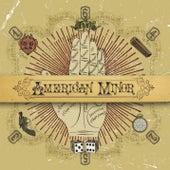American Minor by American Minor