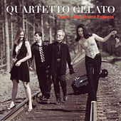 Travels The Orient Express by Quartetto Gelato