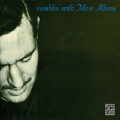 Ramblin' With Mose de Mose Allison