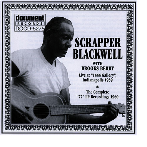 Scrapper Blackwell 1959-1960 by Scrapper Blackwell