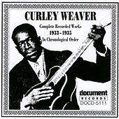 Curley Weaver: 1933-1935 de Curley Weaver
