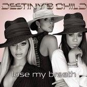 Lose My Breath (Remix 2 Pak) by Destiny's Child