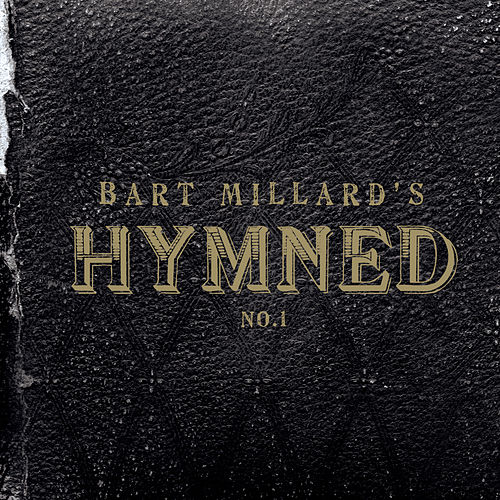 Hymned No. 1 by Bart Millard