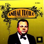 Grandes Exitos by Anibal Troilo