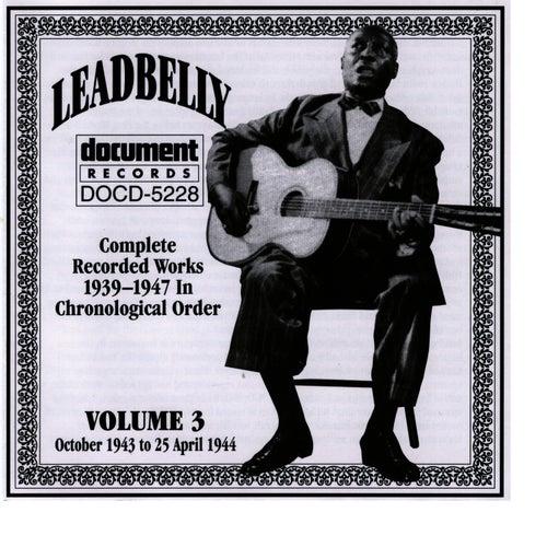 Leadbelly Vol. 3 1939-1947 by Leadbelly
