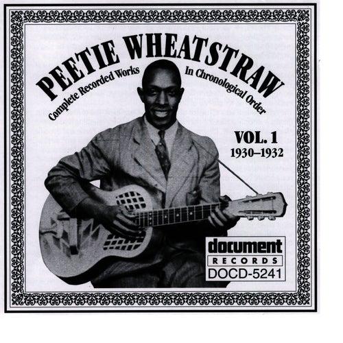 Peetie Wheatstraw Vol. 1 1930-1932 by Peetie Wheatstraw