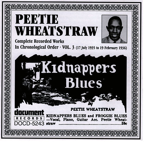 Peetie Wheatstraw Vol. 3 1935-1936 by Peetie Wheatstraw