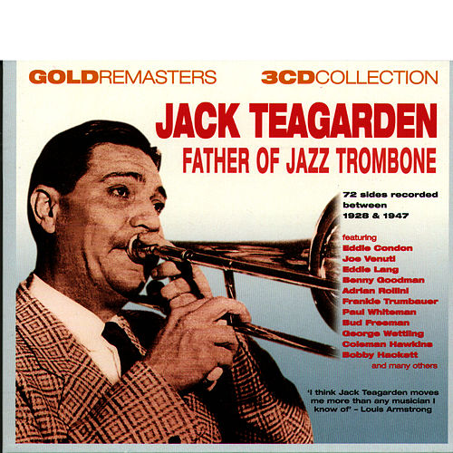 Father Of Jazz Trombone by Jack Teagarden