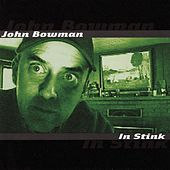 In Stink by John Bowman
