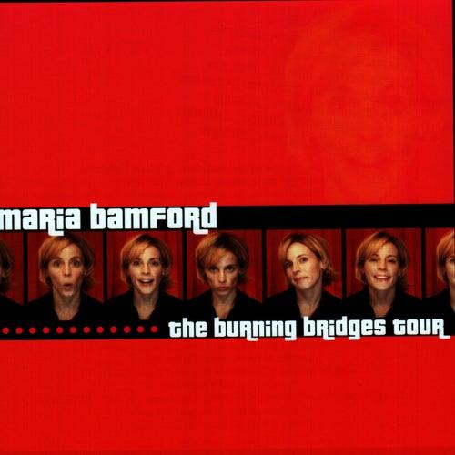 The Burning Bridges Tour by Maria Bamford