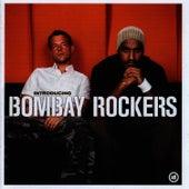 Introducing… de Bombay Rockers