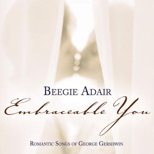 Embraceable You by Beegie Adair