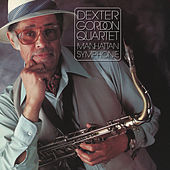 Manhattan Symphonie by Dexter Gordon