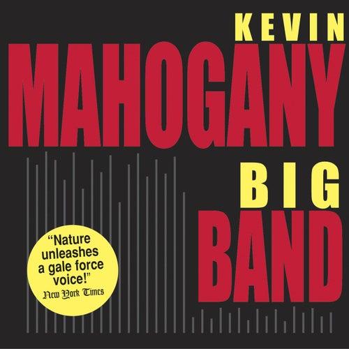 Big Band by Kevin Mahogany