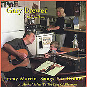 Jimmy Martin Songs For Dinner by Gary Brewer