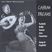 Casbah Dreams by Scott Wilson