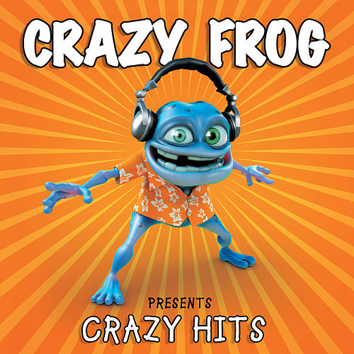 Presents Crazy Hits by Crazy Frog