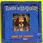 Roots With Quality Best Of Tabou1 Scroll 1 de Various Artists