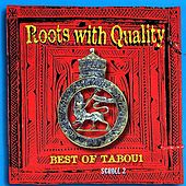 Roots With Quality Best Of Tabou1 Scroll 2 de Various Artists
