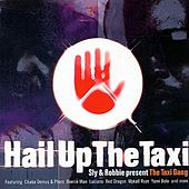 Sly & Robbie Present Hail Up The Taxi de Various Artists