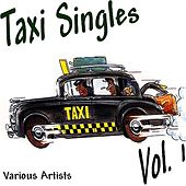Taxi Singles 1 by Various Artists