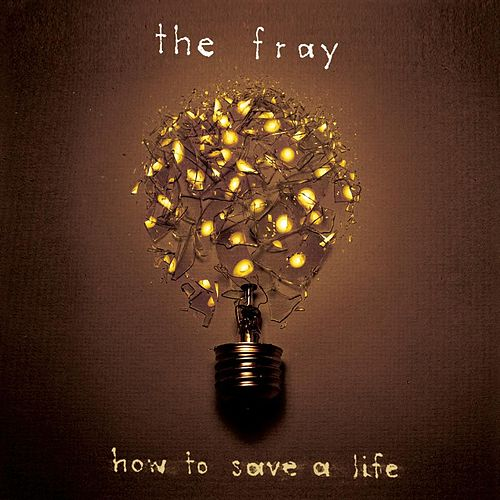 How to Save a Life de The Fray
