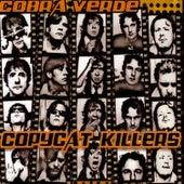 Copycat Killers von Cobra Verde