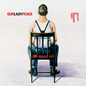 Healthy In Paranoid Times von Our Lady Peace